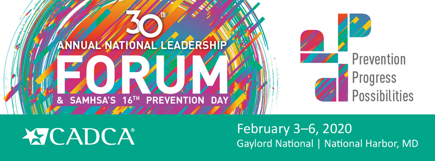 30th Annual National Leadership Forum & SAMHSA's 16th Prevention Day