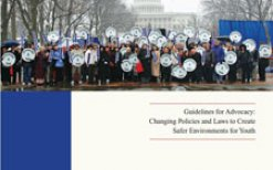 Strategizer 31 - Guidelines for Advocacy: Changing Policies and Laws to Create Safer Environments for Youth